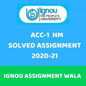 IGNOU ACC -1 HINDI SOLVED ASSIGNMENT 2020-21