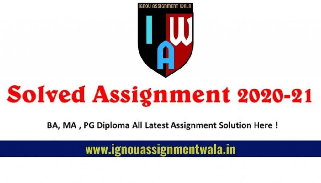 ignou solved assignment 2020-21