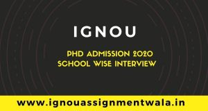 Ph D Admission 2020 – School wise Interview schedule