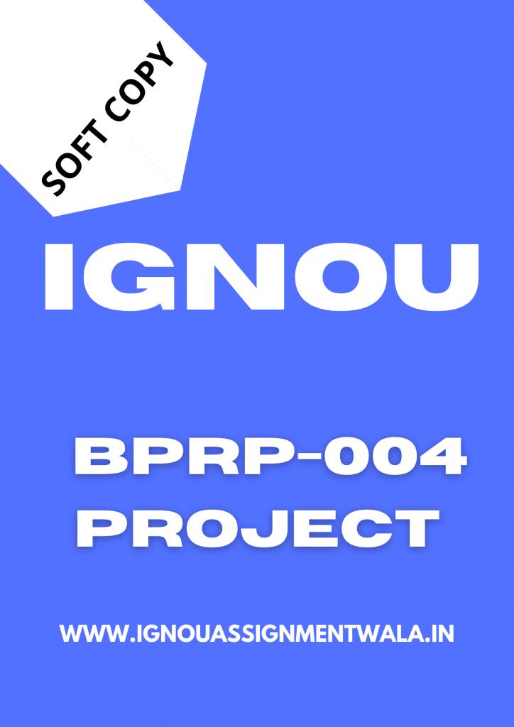ignou bprp 004project