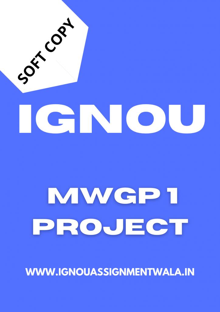 ignou mwgp1 project
