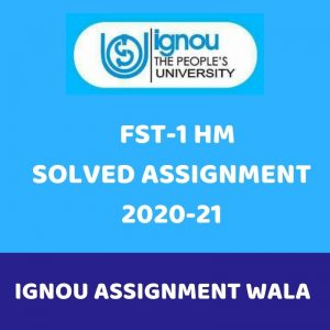 ignou fst 1 hindi solved assignment 2020-21