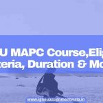 IGNOU MAPC Course ,Eligibility Criteria, Duration & More