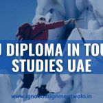 IGNOU DIPLOMA IN TOURISM STUDIES  DTS UAE
