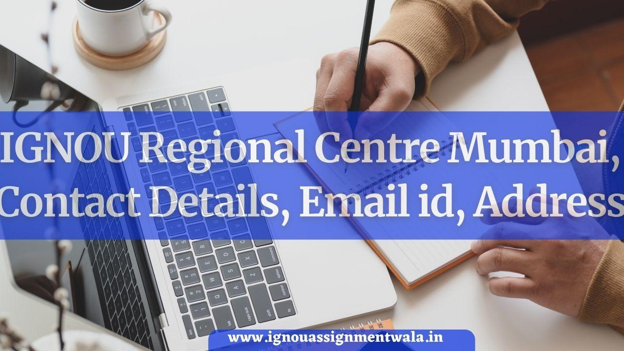 IGNOU Regional Centre Mumbai, Contact Details, Email id, Address