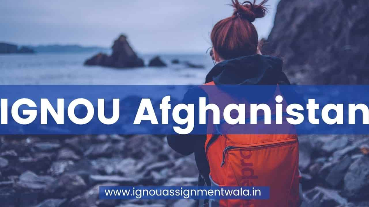 IGNOU Afghanistan