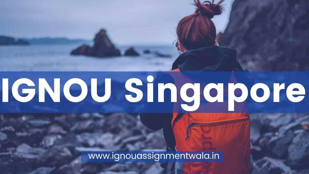 IGNOU Singapore