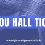 IGNOU hall ticket  dec 2020