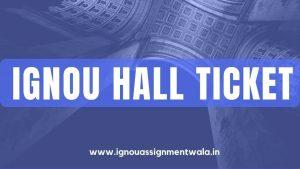 IGNOU hall ticket  dec 2020
