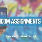 IGNOU MCom Assignment 2020-21