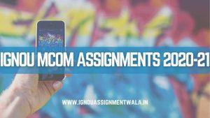 IGNOU MCom Assignment 2020-21
