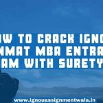How to crack IGNOU Openmat MBA Entrance exam with Surety?