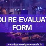 IGNOU Re-Evaluation form