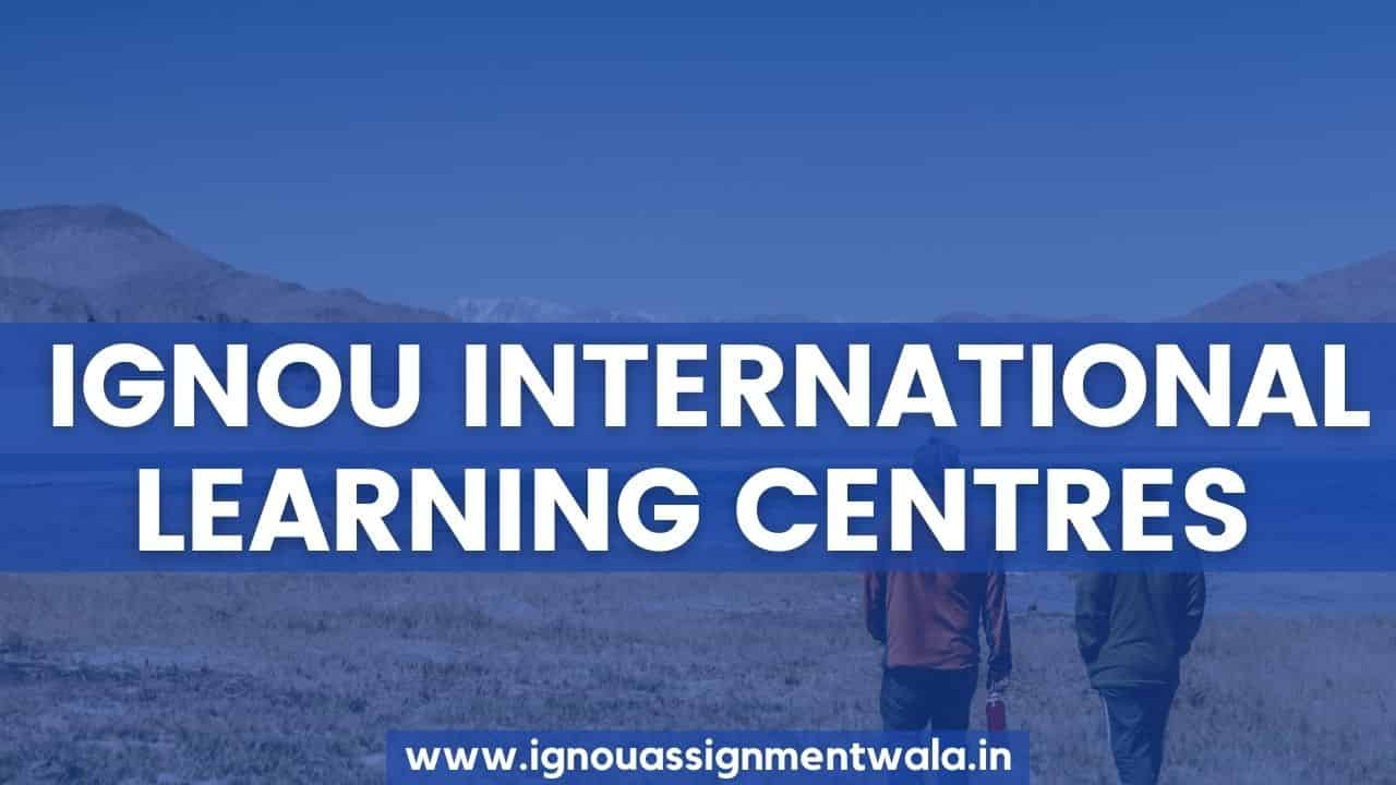 IGNOU international learning centres