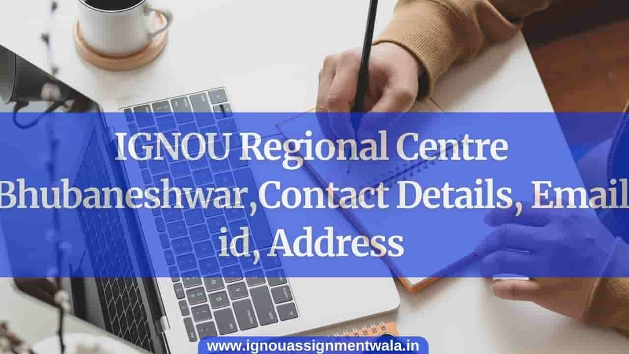 IGNOU Regional Centre bhubaneshwar, Contact Details, Email id, Address