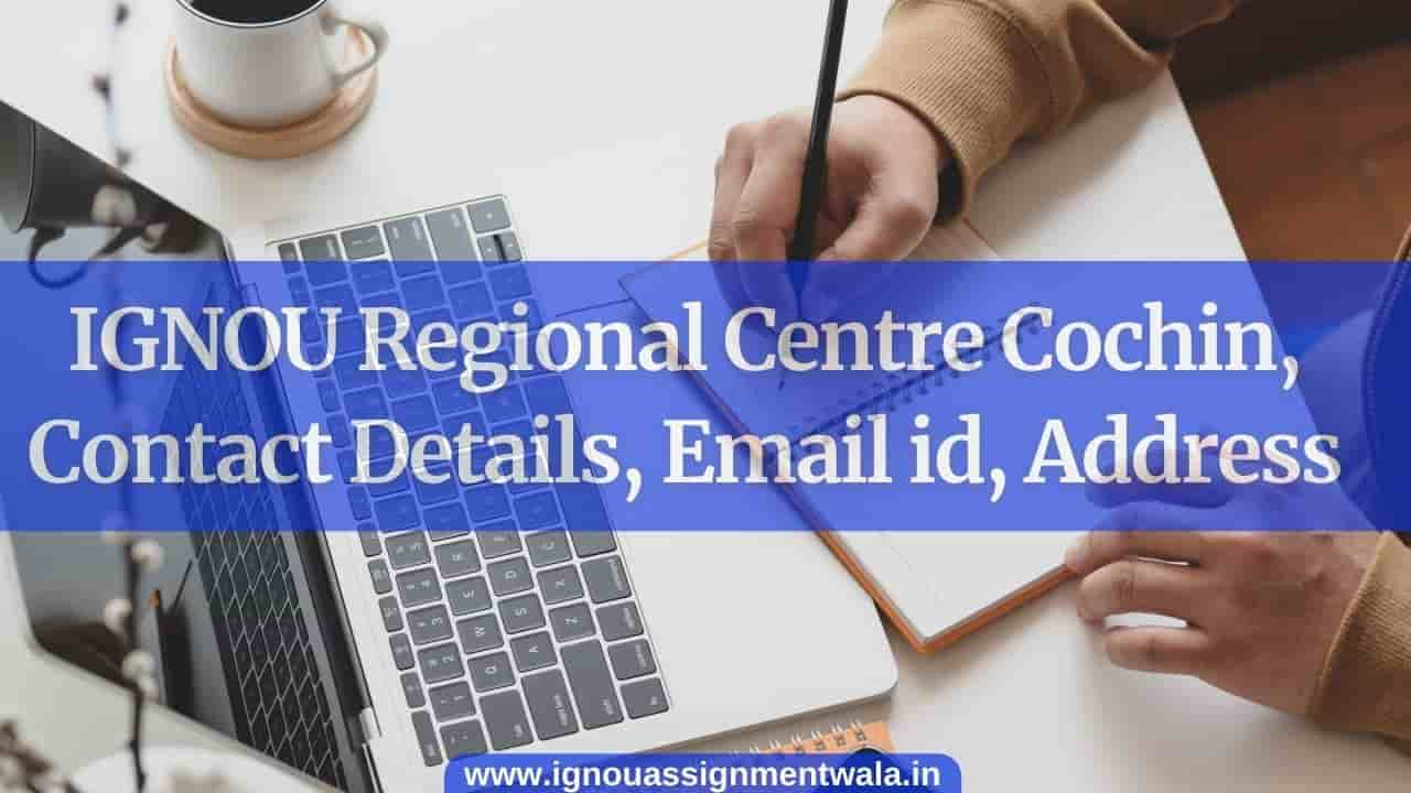 IGNOU Regional Centre cochin, Contact Details, Email id, Address