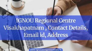 IGNOU Regional Centre Visakhapatnam, Contact Details, Email id, Address