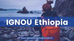 IGNOU  Ethiopia