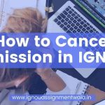 How to cancel admission in IGNOU