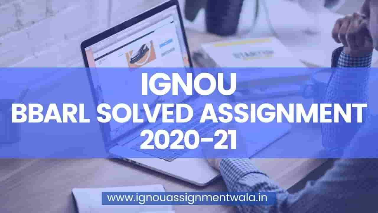 IGNOU BBARL SOLVED ASSIGNMENT 2020-21