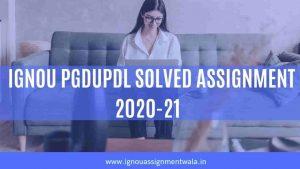 IGNOU PGDUPDL SOLVED ASSIGNMENT 2020-21