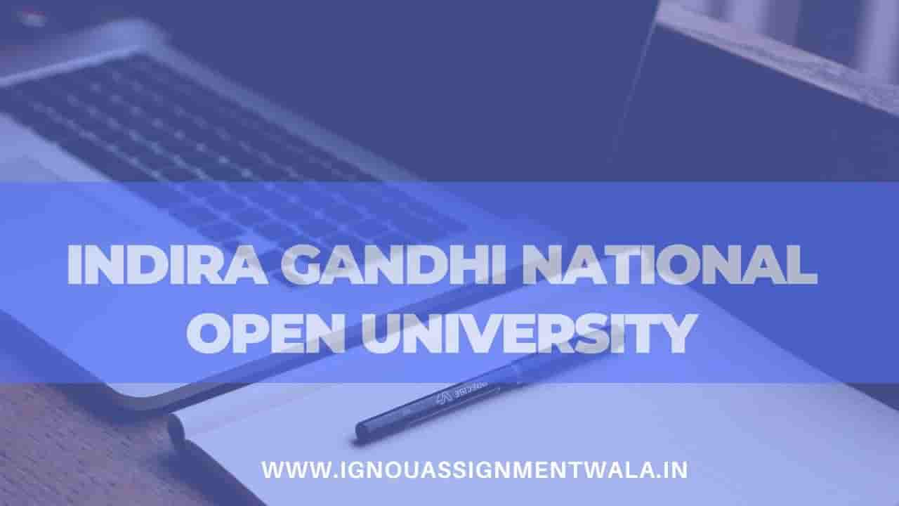 Indira Gandhi National open university,IGNOU