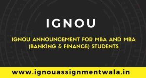 IGNOU Announcement for MBA and MBA (Banking & Finance) students