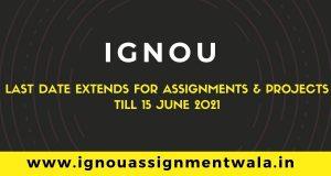 ignou last date extends till 15 june 2021