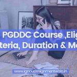 IGNOU PGDDC Course ,Eligibility Criteria, Duration & More