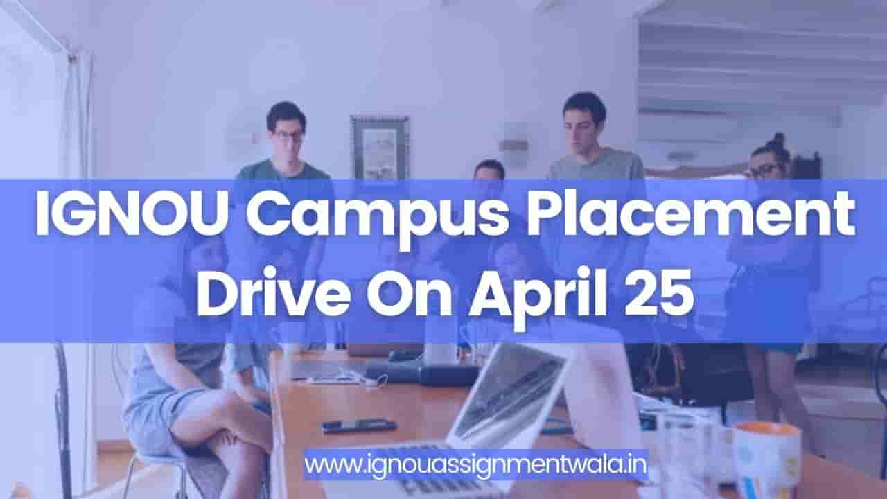 You are currently viewing IGNOU Campus Placement Drive On April 25
