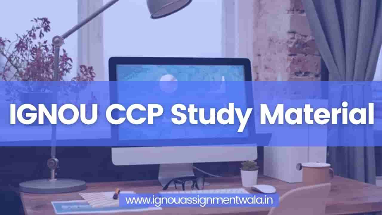 You are currently viewing IGNOU CCP Study Material