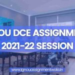 IGNOU DCE Course ,Eligibility Criteria, Duration & More